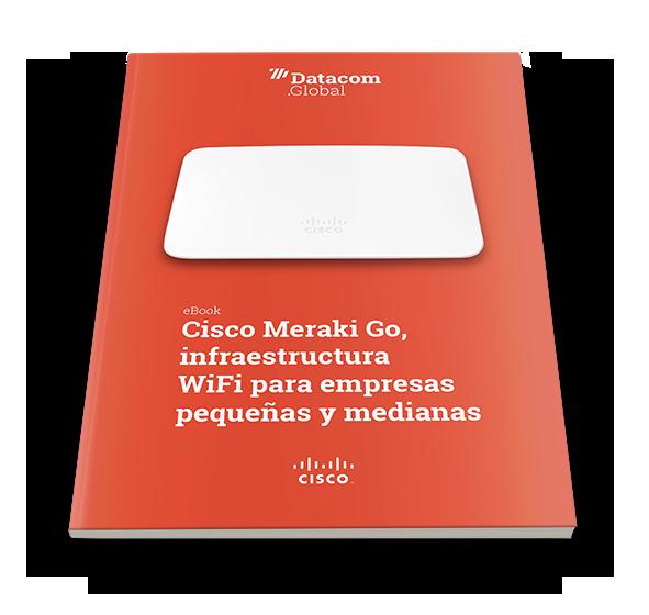 Cisco Meraki Go: Infraestructura WiFi para empresas pequeñas y medianas
